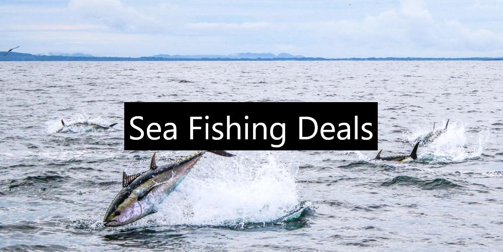Sea Fishing Deals
