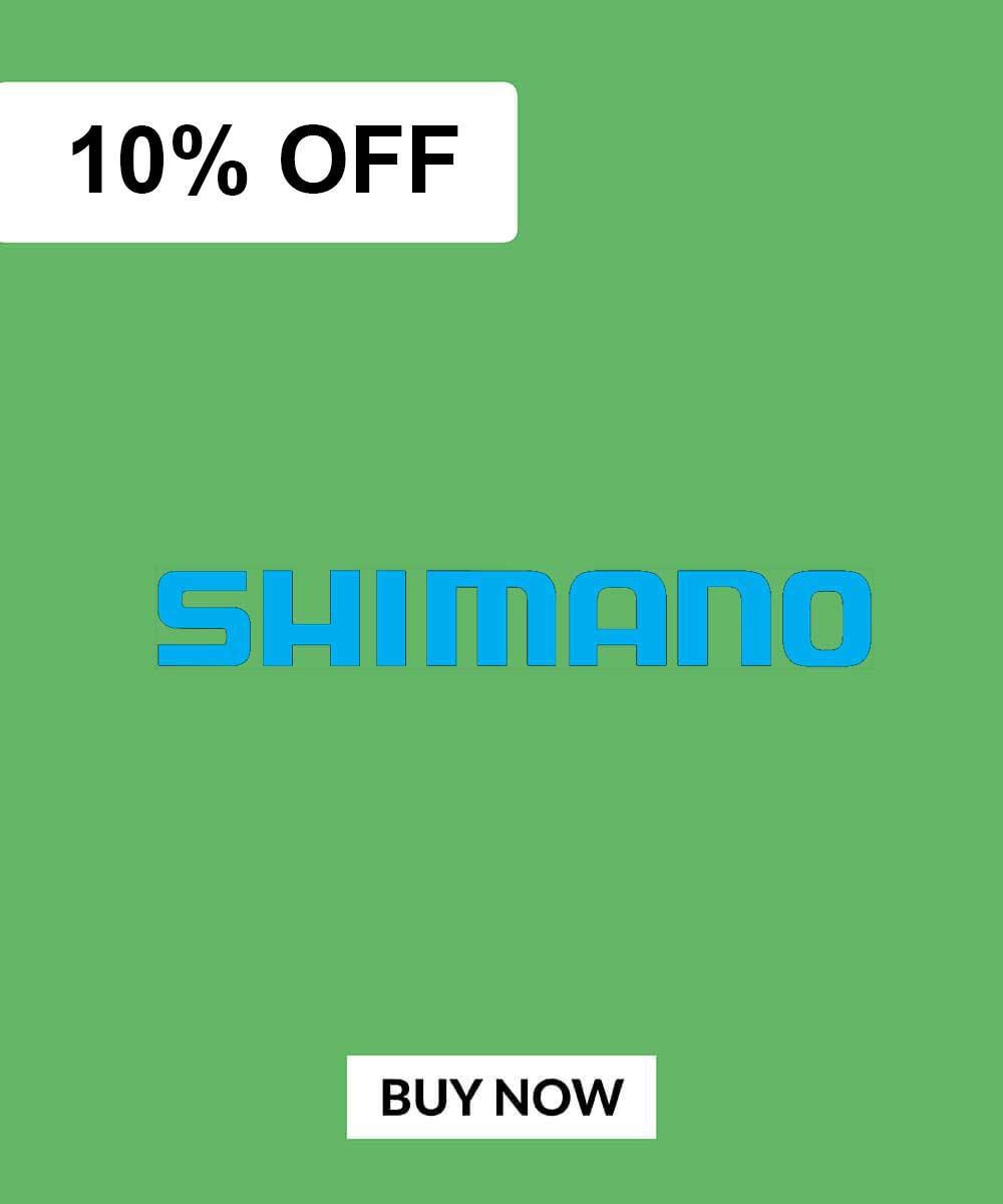 Shimano Deals 10% OFF