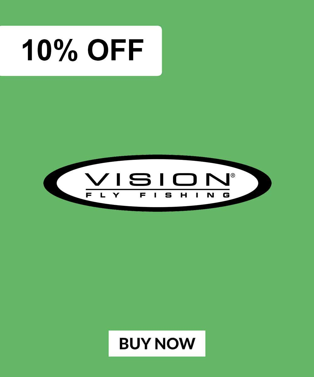 Vision Fly Fishing Deals 10% OFF